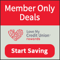Member Only Deals - Love My Credit Union | Start Saving